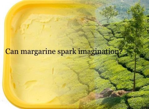 Can margarine really be a creative imaginative subject ?